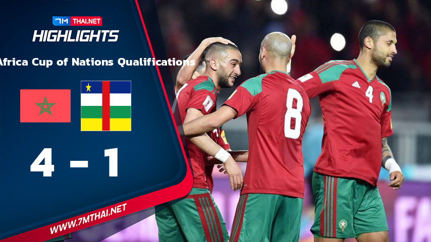 World - Africa Cup of Nations Qualifications : โมร็อกโก VS Central African Republic